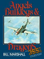 Angels Bulldogs & Dragons Book, Used