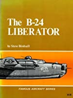 The B-24 Liberator Book, Used