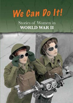 We Can Do It! Stories of Women in World War II, Book