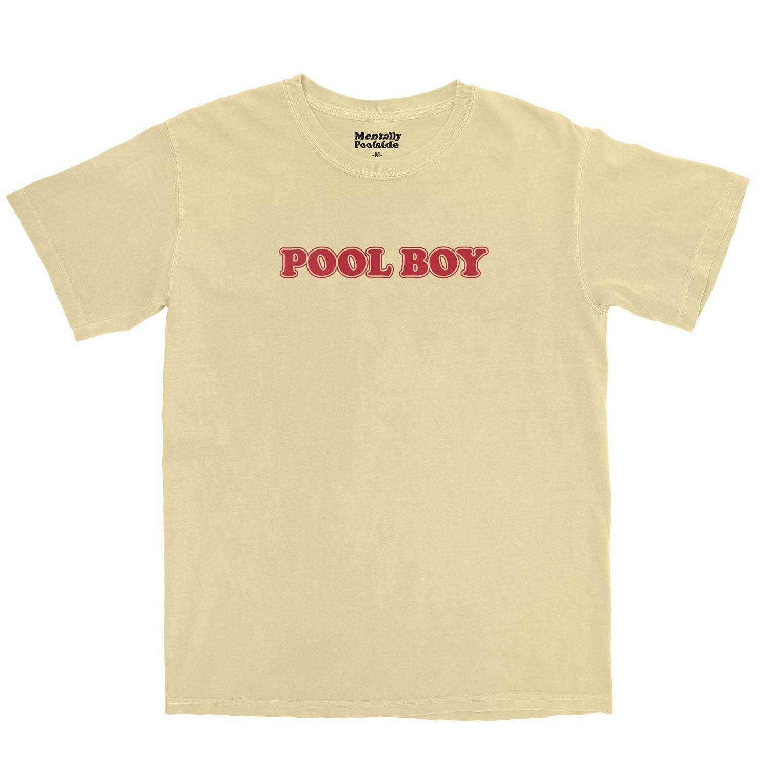 Pool Boy-Tee shirt-Comfort colors-Butter-S-Mentally Poolside