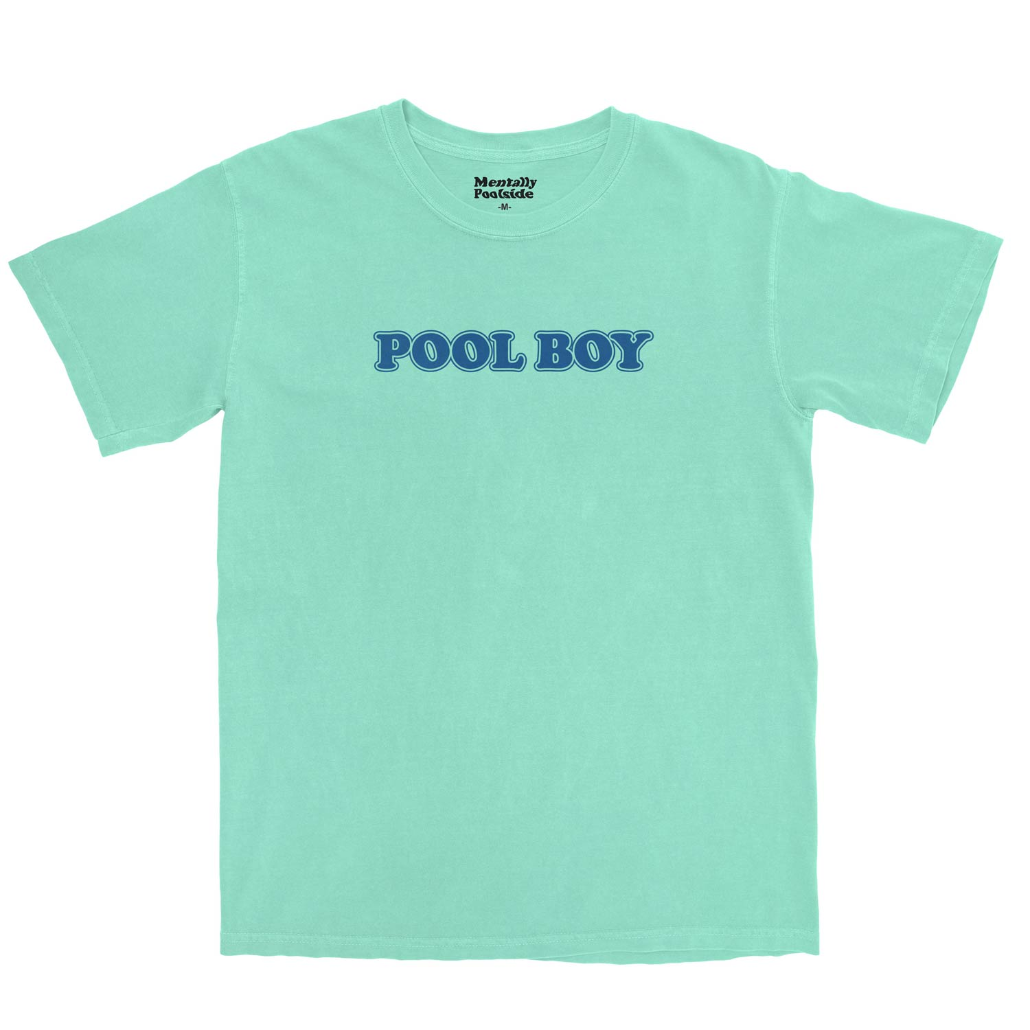 Pool Boy-Tee shirt-Comfort colors-Island Reef-S-Mentally Poolside