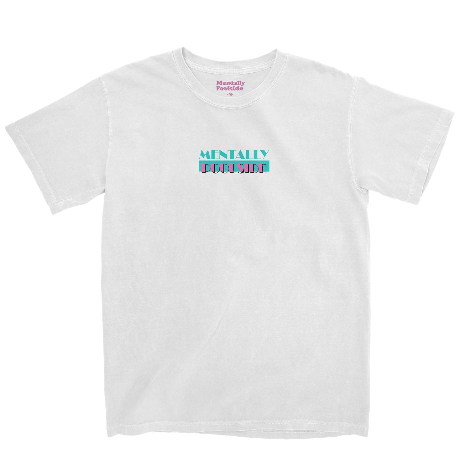 Poolside Vice-Tee shirt-Comfort colors-White-S-Mentally Poolside