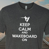 Keep Calm and Wakeboard On