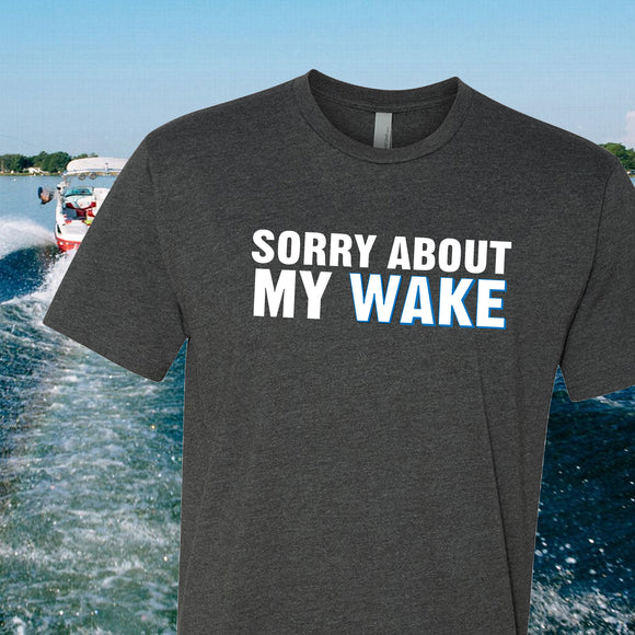 Sorry About My Wake