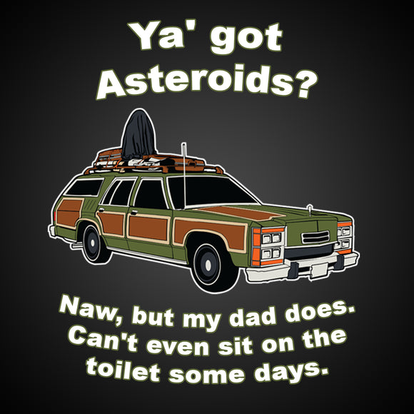 Vacation Ya Got Asteroids