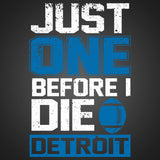 Just One Before I Die: Detroit