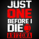 Just One Before I Die: Arizona