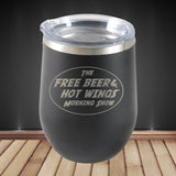 Free Beer and Hot Wings Logo: 12oz Stemless Tumbler