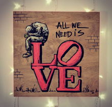Load image into Gallery viewer, All We Need Is Love #Philly