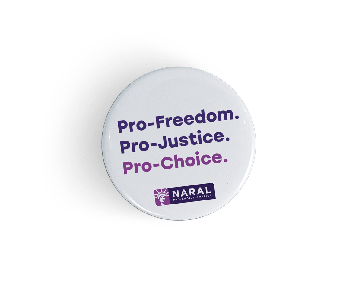 Pro-Freedom, Pro-Justice, Pro-Choice Button