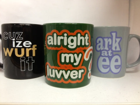 cuz ize wurf it, alright my luvver and ark at ee mugs