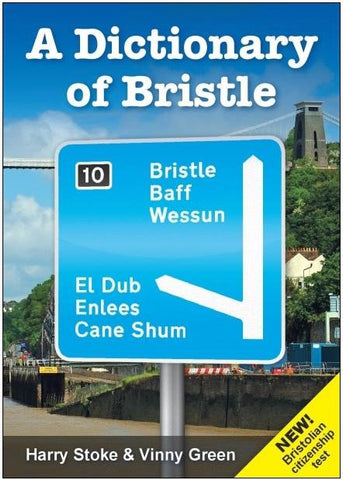 A Dictionary of Bristle 4th edition