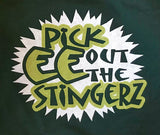 Pick ee out the Stingerz T-Shirt