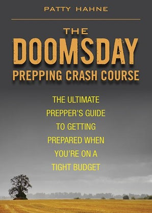 The Doomsday Prepping Crash Course - Mountaineer Tactical