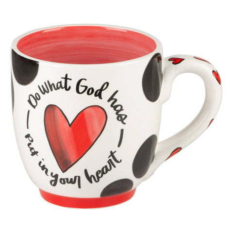 Glory Haus Do What God Has Put In Your Heart Mug