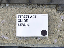 Load image into Gallery viewer, Street Art Guide Berlin