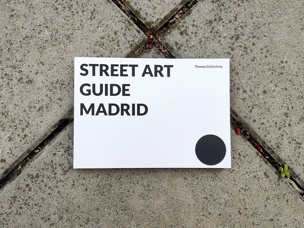 Street Art Guide Madrid