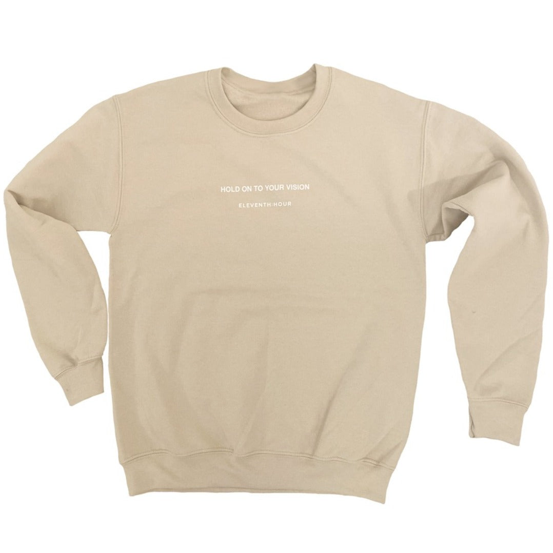 Hold On To Your Vision Crewneck