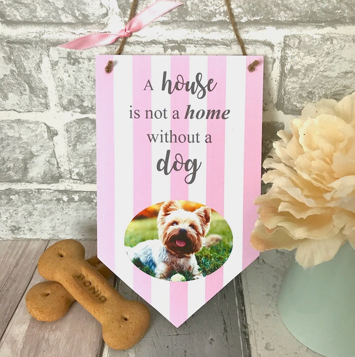 Personalised 'A House Is Not A Home' Pet Photo Banner Plaque - Harts Craft - My Pet Gift Box