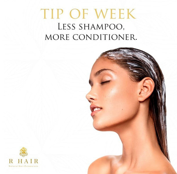 Tip of Week: Less Shampoo, More Conditioner