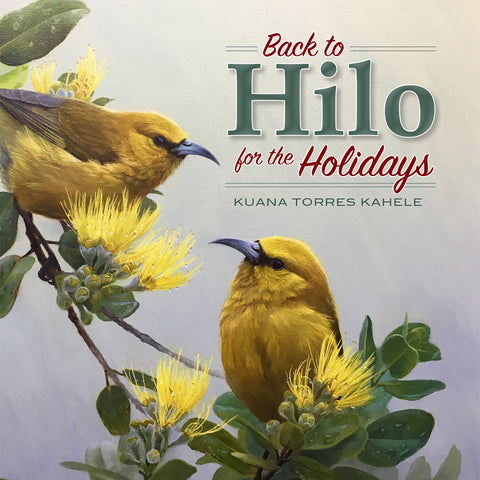 BACK to HILO for the HOLIDAYS CD
