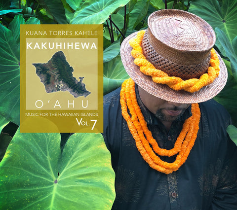 MUSIC for the HAWAIIAN ISLANDS vol.7 Kakuhihewa, O'ahu
