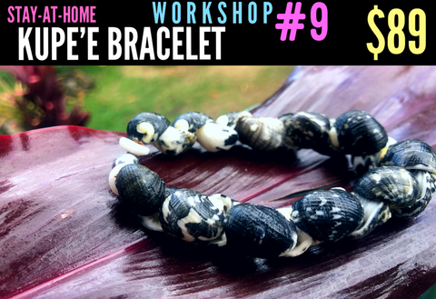 WORKSHOP 8: KUPE'E BRACELET KIT