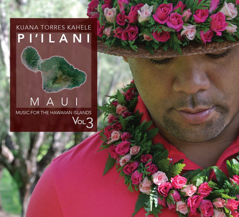 MUSIC for the HAWAIIAN ISLANDS vol.3 Pi'ilani Maui