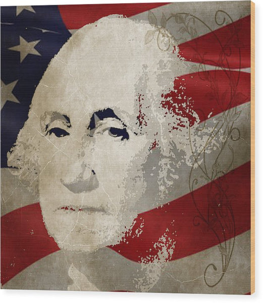 George Washington American Patriot  - Wood Print