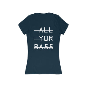 ALL Y0R BA55 Women's V-Neck T-shirt