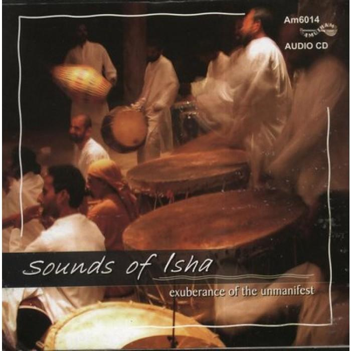 Sounds of Isha - Exuberance of the Unmanifest - Isha Life AU