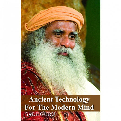 Ancient Technology Of The Modern Mind - Isha Life AU