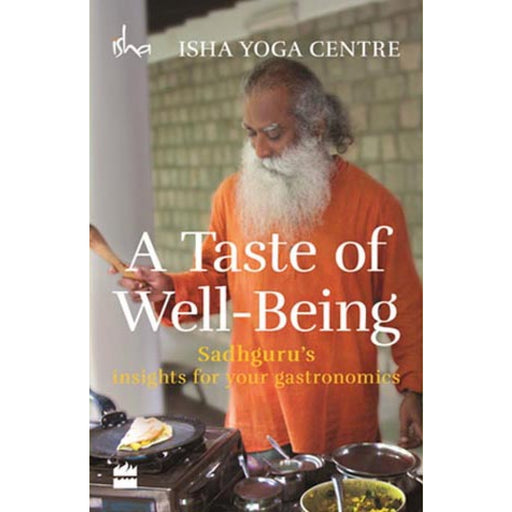 A Taste of Well Being - Isha Life AU