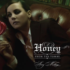 Amy Millan - Honey From The Tombs