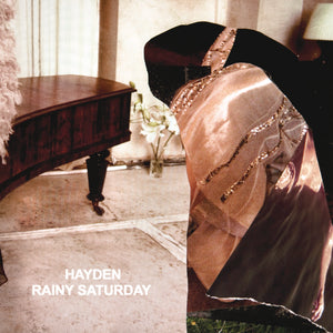 Hayden - Rainy Saturday