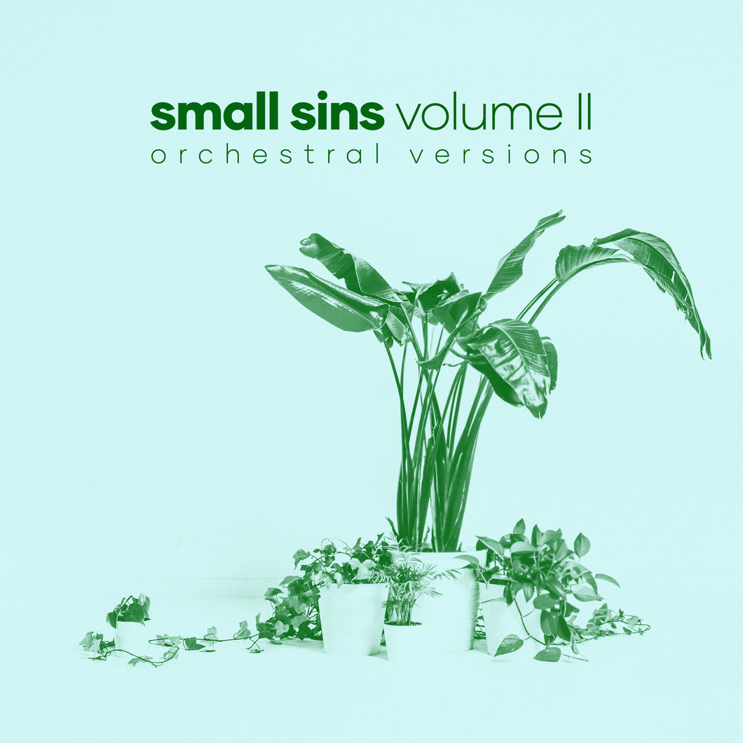 Small Sins - Volume II (Orchestral Versions)