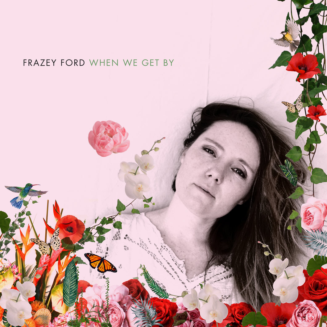 Frazey Ford - When We Get By - MP3