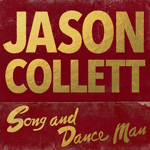 Jason Collett - Song And Dance Man