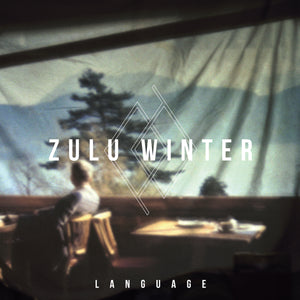 Zulu Winter - Language MP3
