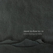 Load image into Gallery viewer, Kid Koala - Music To Draw To: Io (ft. Trixie Whitley)