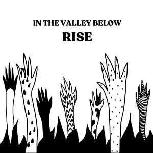 In The Valley Below - Rise