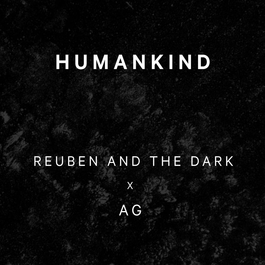 Reuben and the Dark - Humankind