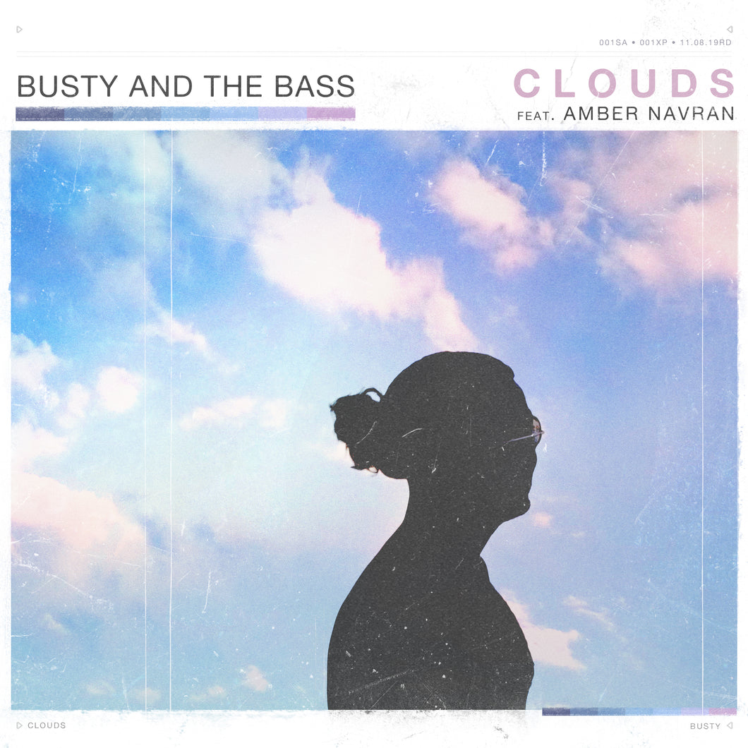 Busty and the Bass - Clouds