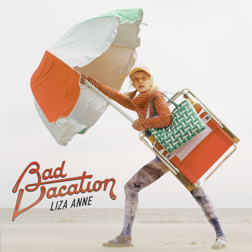 Liza Anne - Bad Vacation