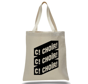 "Choir!Choir!Choir! - Tote Bag ""C!C!C!"""