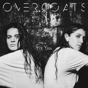 Overcoats - Fix You