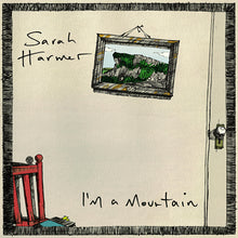 Load image into Gallery viewer, Sarah Harmer - I'm A Mountain Vinyl LP