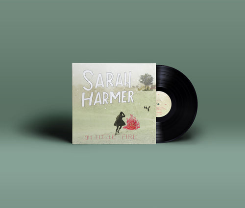 Sarah Harmer - Oh Little Fire Vinyl LP