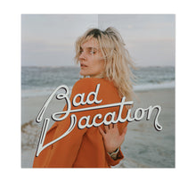Load image into Gallery viewer, Liza Anne - Bad Vacation