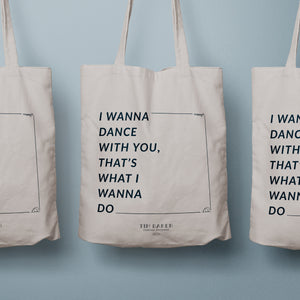 """I Wanna Dance With You"" Tote Bag"